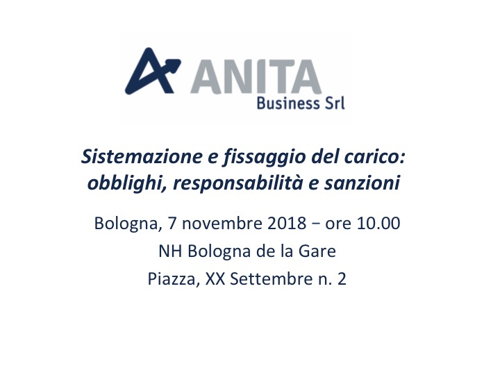 Sistemazione e fissaggio del carico: obblighi, responsabilita' e sanzioni - Bologna, 7 novembre 2018